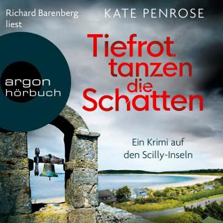 Kate Penrose: Tiefrot tanzen die Schatten - Ben Kito ermittelt auf den Scilly-Inseln, Band 4 (Ungekürzt)
