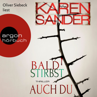 Karen Sander: Bald stirbst auch du - Stadler & Montario ermitteln, Band 4 (Ungekürzt)