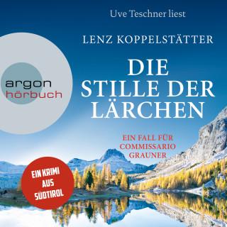 Lenz Koppelstätter: Die Stille der Lärchen - Commissario Grauner ermittelt, Band 2 (Ungekürzt)