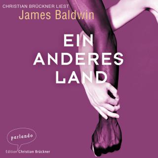 James Baldwin: Ein anderes Land, Band (Ungekürzt)