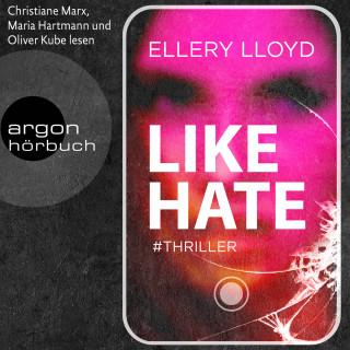 Ellery Lloyd: Like / Hate (Ungekürzt)