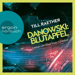 Till Raether: Blutapfel - Adam Danowski, Band 2 (Ungekürzt)