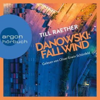 Till Raether: Fallwind - Adam Danowski, Band 3 (Ungekürzt)