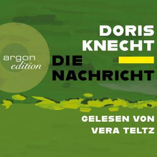 Doris Knecht: Die Nachricht (Ungekürzt)