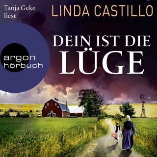 Linda Castillo: Dein ist die Lüge - Der neue Fall für Kate Burkholder - Kate Burkholder ermittelt, Band 12 (Gekürzt)