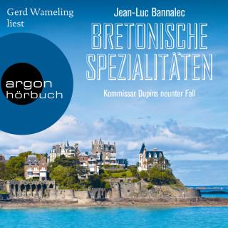 Jean-Luc Bannalec: Bretonische Spezialitäten - Kommissar Dupin ermittelt, Band 9 (Ungekürzt)