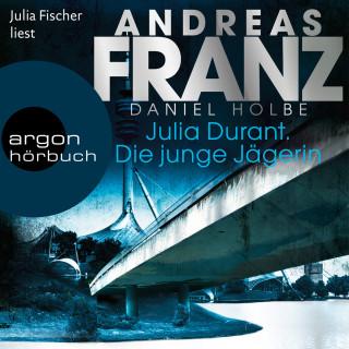 Andreas Franz, Daniel Holbe: Julia Durant. Die junge Jägerin - Julia Durant ermittelt - Kriminalroman, Band 21 (Gekürzt)