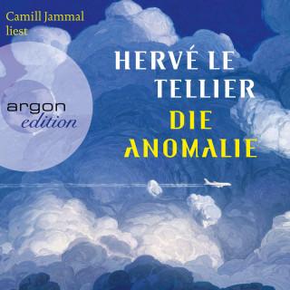 Hervé Le Tellier: Die Anomalie (Ungekürzt)