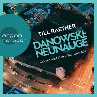 Till Raether: Neunauge - Adam Danowski, Band 4 (Ungekürzt)