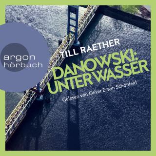 Till Raether: Unter Wasser - Adam Danowski, Band 5 (Ungekürzt)