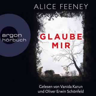 Alice Feeney: Glaube mir (Ungekürzt)