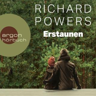 Richard Powers: Erstaunen (Ungekürzt)