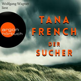 Tana French: Der Sucher (Gekürzt)