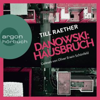 Till Raether: Hausbruch - Adam Danowski, Band 6 (Ungekürzt)