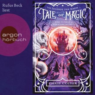 Chris Colfer: Eine dunkle Verschwörung - Tale of Magic: Die Legende der Magie, Band 2 (Ungekürzt)