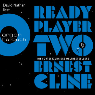 Ernest Cline: Ready Player Two (Ungekürzt)