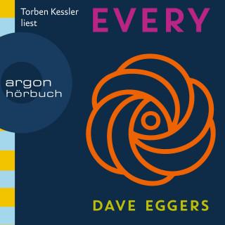 Dave Eggers: Every (Gekürzt)