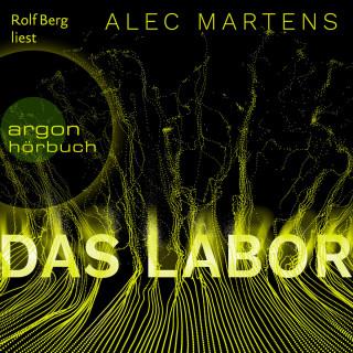 Alec Martens: Das Labor (Ungekürzt)