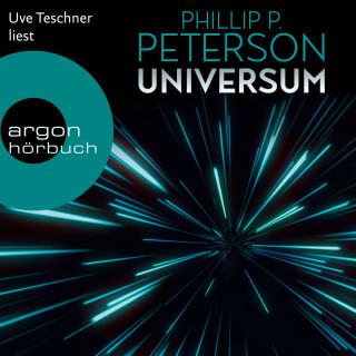 Phillip P. Peterson: Universum (Ungekürzt)