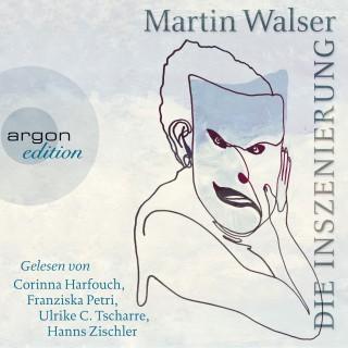Martin Walser: Die Inszenierung