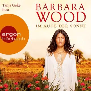 Barbara Wood: Im Auge der Sonne