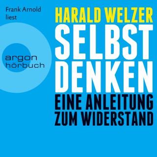 Harald Welzer: Selbst denken