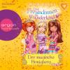 Rosie Banks: Drei Freundinnen im Wunderland - Der magische Honigberg