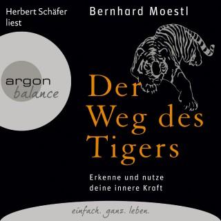 Bernhard Moestl: Der Weg des Tigers