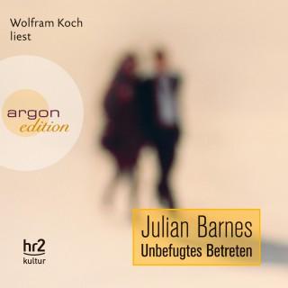 Julian Barnes: Unbefugtes Betreten
