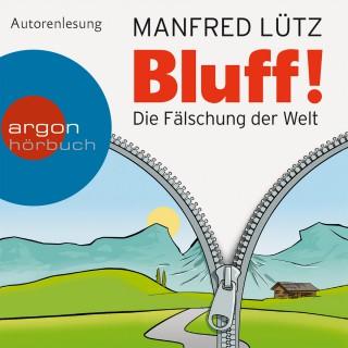 Manfred Lütz: Bluff!