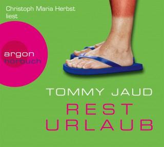 Tommy Jaud: Resturlaub
