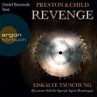 Preston & Child: Revenge - Eiskalte Täuschung