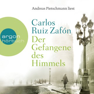 Carlos Ruiz Zafón: Der Gefangene des Himmels