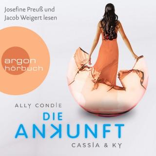 Ally Condie: Cassia & Ky 3 – Die Ankunft