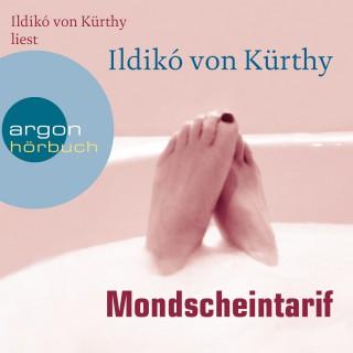 Ildikó von Kürthy: Mondscheintarif