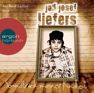 Jan Josef Liefers: Soundtrack meiner Kindheit