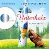 Jörg Maurer: Unterholz