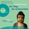 Marie Mannschatz: Der Weg der Achtsamkeit