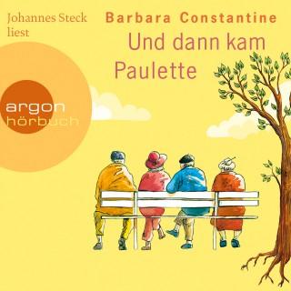 Barbara Constantine: Und dann kam Paulette