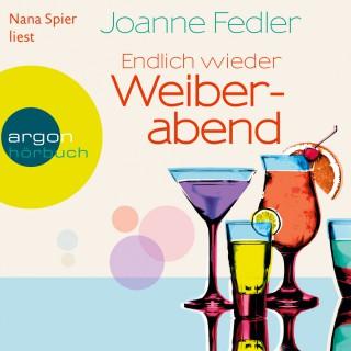 Joanne Fedler: Endlich wieder Weiberabend