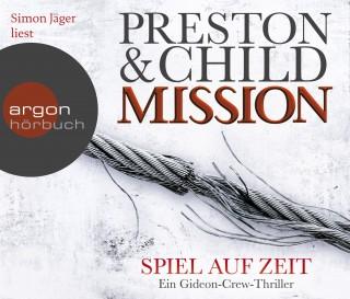 Preston & Child: Mission - Spiel auf Zeit