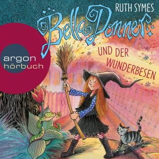 Ruth Symes: Bella Donner und der Wunderbesen