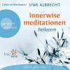 Uwe Albrecht: Innerwise Meditationen - Heilatem