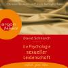 David Schnarch: Die Psychologie sexueller Leidenschaft