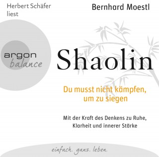 Bernhard Moestl: Shaolin