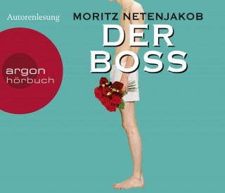 Moritz Netenjakob: Der Boss