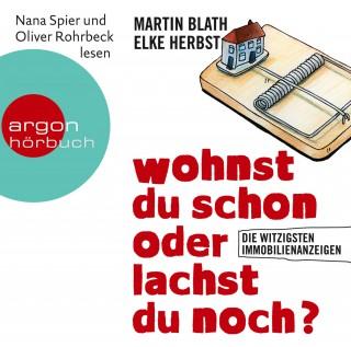 Martin Blath, Elke Herbst: Wohnst du schon oder lachst du noch?