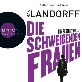 Max Landorff: Die schweigenden Frauen