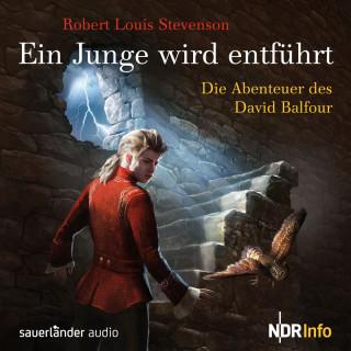 Robert Louis Stevenson: Ein Junge wird entführt - Die Abenteuer des David Balfour