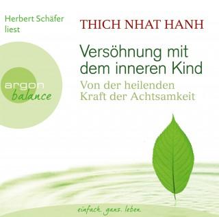 Thich Nhat Hanh: Versöhnung mit dem inneren Kind